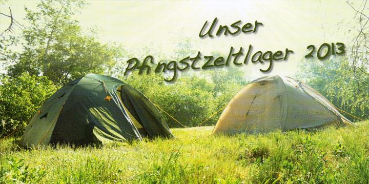 """CVJM-Borbeck - Pfingstzeltlager 2013 """"Raus aus dem Pott, rein ins Grüne!"""""""